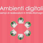 ambienti-digitali-in-emilia-romagna_20151104154359_1446651840191_block_0